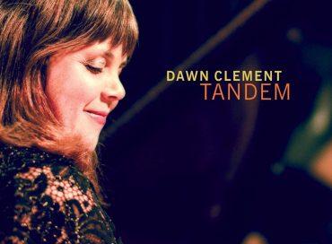 Dawn Clement: Tandem (Origin)