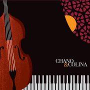 Javier Colina & Chano Domínguez: <I>Chano & Colina</I> (Sunnyside)