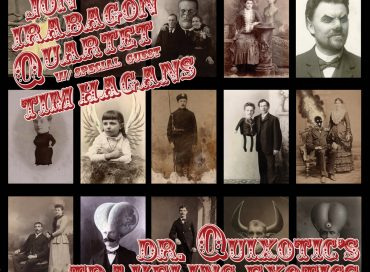 Jon Irabagon Quartet with Tim Hagans: Dr. Quixotic's Traveling Exotics (Irabbagast)