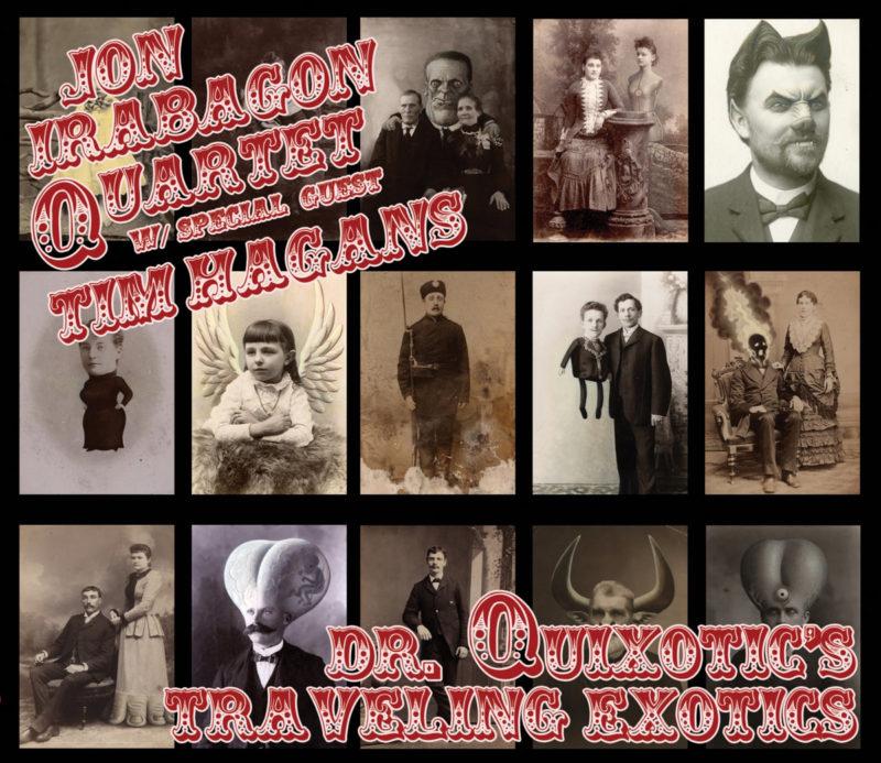 Cover of the Jon Irabagon Quartet's Dr. Quixotic's Traveling Exotics