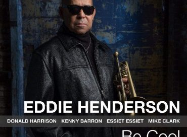 Eddie Henderson: Be Cool (Smoke Sessions)