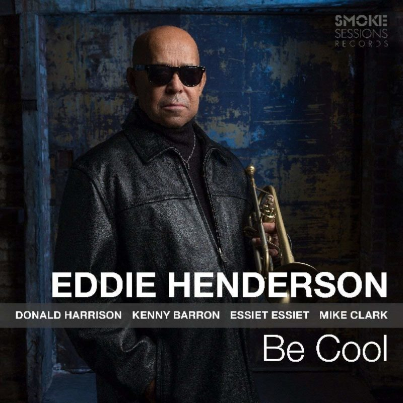 Cover of Eddie Henderson album Be Cool