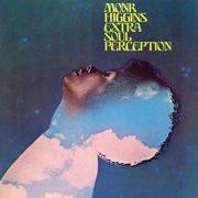 Monk Higgins: <I>Extra Soul Perception</I> (Real Gone/Dusty Groove)