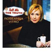 Roseanna Vitro: <I>Tell Me the Truth</I> (Skyline)