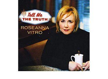 Roseanna Vitro: Tell Me the Truth (Skyline)