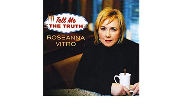Cover of Tell Me the Truth by Roseanna Vitro