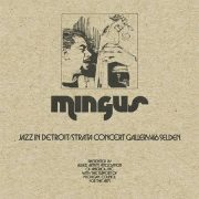 """""""Lost"""" 1973 Live Charles Mingus Recording Set for Release"""