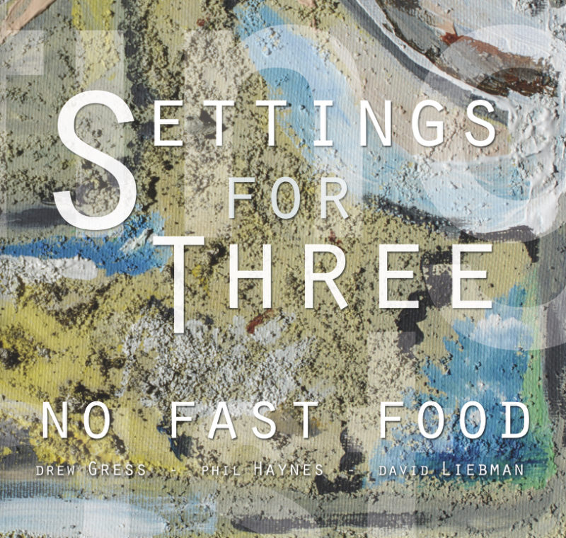 Cover of Settings for Three by No Fast Food