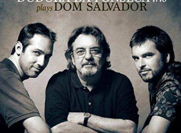 Duduka da Fonseca Trio: Plays Dom Salvador (Sunnyside)