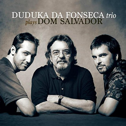 Cover of album Duduka da Fonseca Trio Plays Dom Salvador