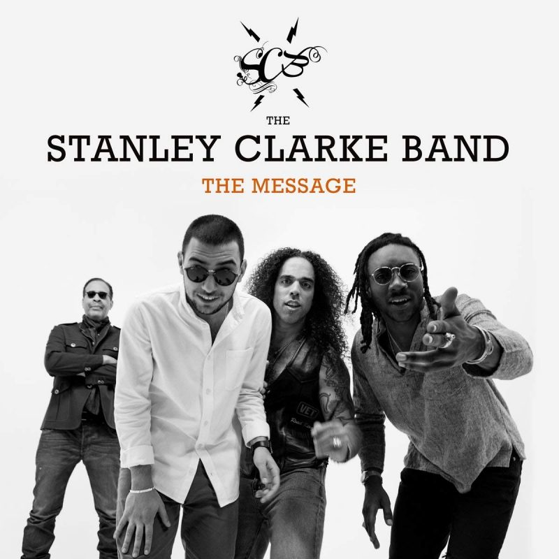 Cover of Stanley Clarke Band album The Message