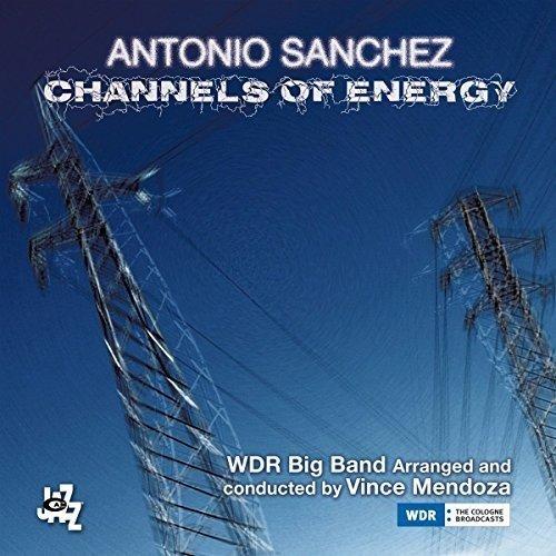 Cover of Antonio Sánchez album Channels of Energy