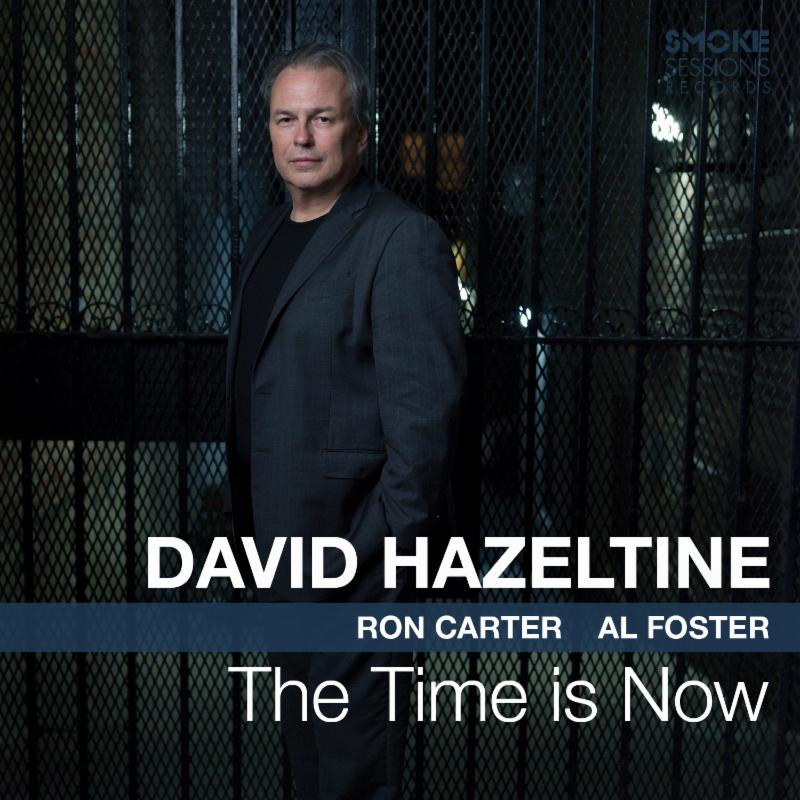 Cover of David Hazeltine album The Time Is Now