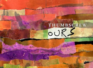 Thumbscrew: Ours/Theirs (Cuneiform)