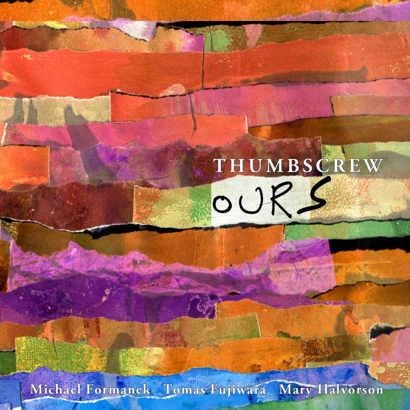 Cover of Thumbscrew album Ours