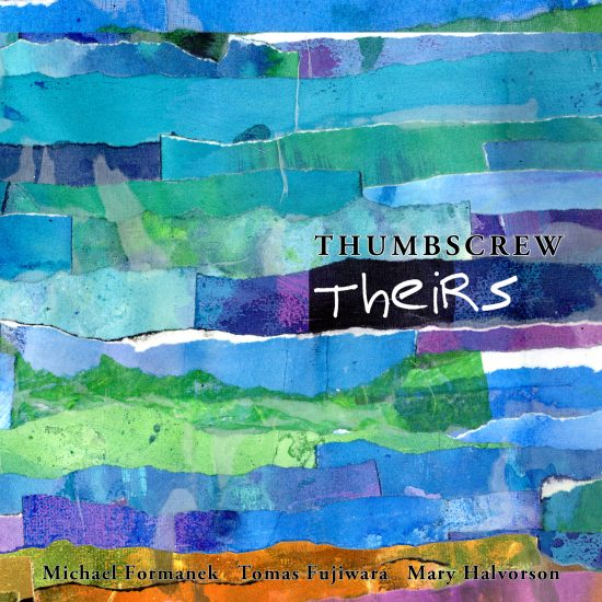 Cover of Thumbscrew album <I>Theirs</I>