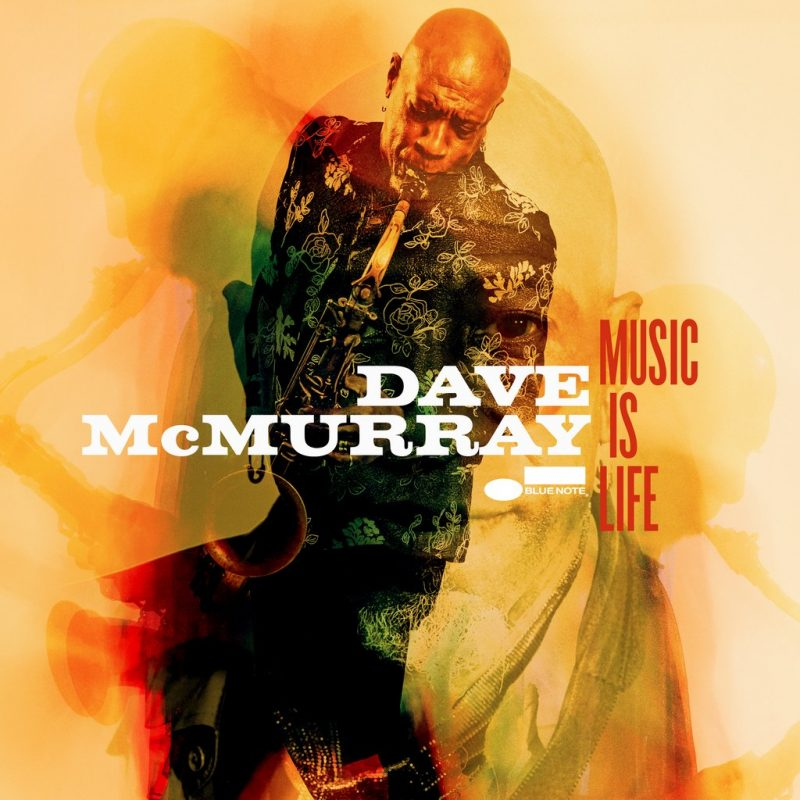 Cover of Dave McMurray album Music Is Life