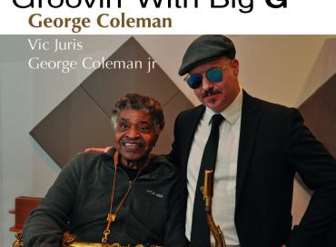 Brian Charette/George Coleman: Groovin' With Big G (SteepleChase)