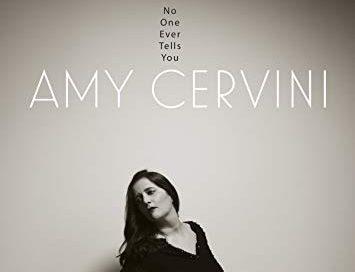 Amy Cervini: No One Ever Tells You (Anzic)