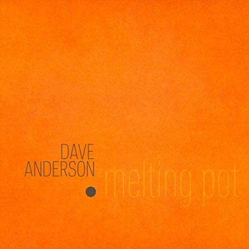 Cover of Melting Pot by Dave Anderson