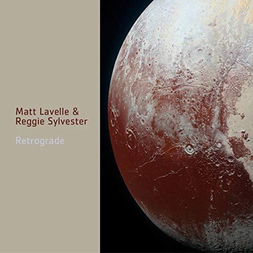 Cover of Retrograde by Matt Lavelle and Reggie Sylvester