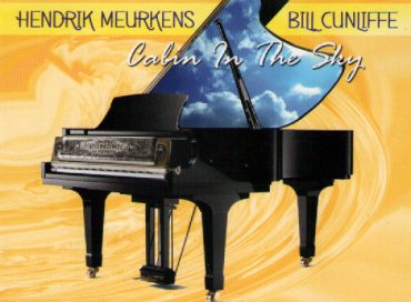 Hendrik Meurkens/Bill Cunliffe: Cabin in the Sky (Height Advantage)/ Roger Davidson Quartet featuring Hendrik Meurkens: Music from the Heart (Soundbrush)