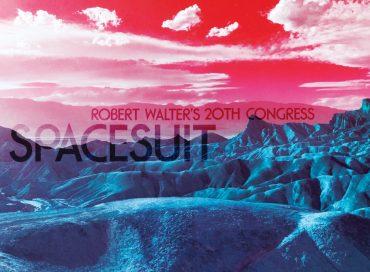 Robert Walter's 20th Congress: Spacesuit (Royal Potato Family)