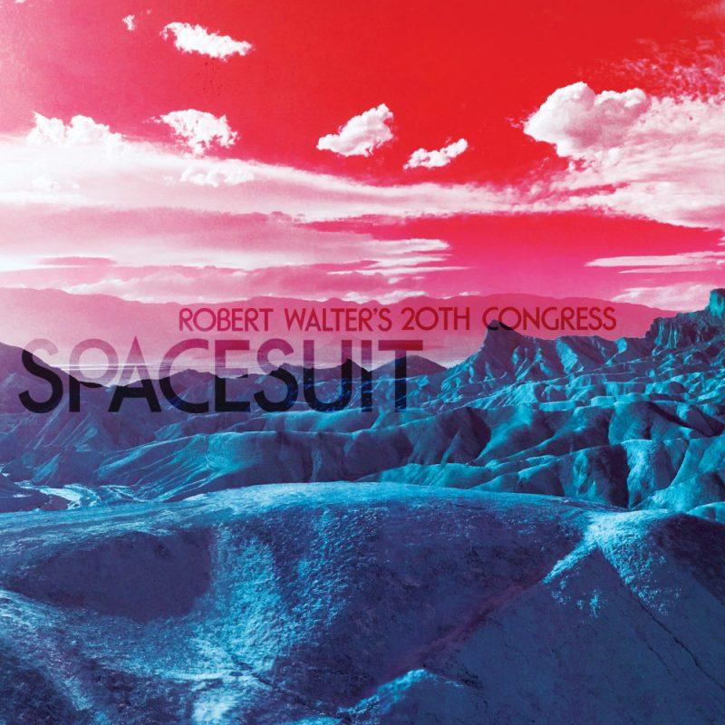 Cover of the Robert Walter's 20th Congress album Spacesuit