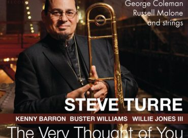 Steve Turre: The Very Thought of You (Smoke Sessions)