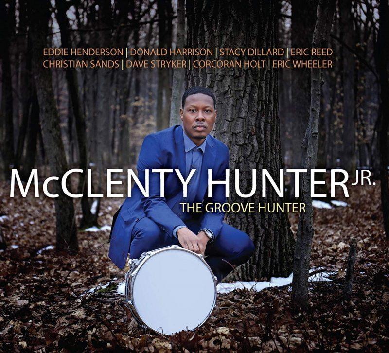 Cover of McClenty Hunter Jr. album The Groove Hunter
