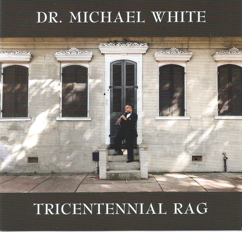 Cover of Dr. Michael White album Tricentennial Rag