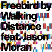 Walking Distance Featuring Jason Moran: <I>Freebird</I> (Sunnyside)