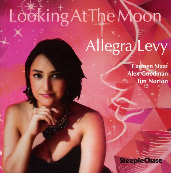 Cover of Allegra Levy album Looking at the Moon