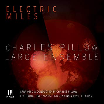 Cover of Charles Pillow Large Ensemble album Electric Miles