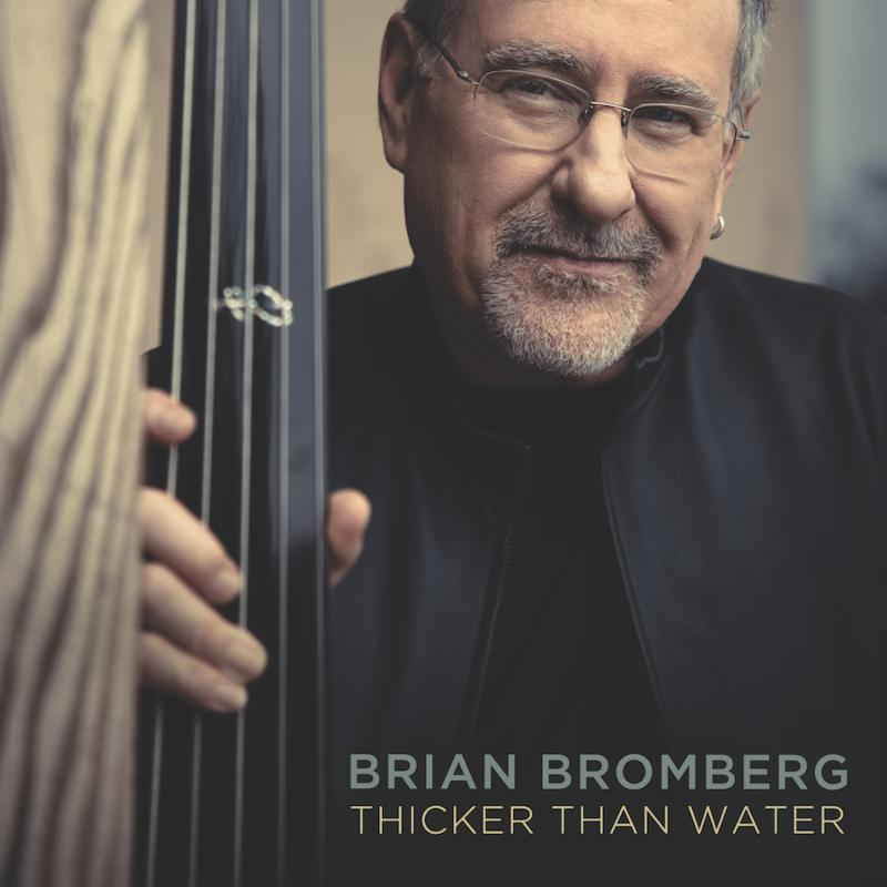 Cover of Thicker Than Water by Brian Bromberg
