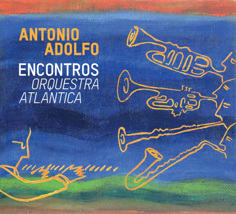 Cover of Encontros - Orquestra Atlantica by Antonio Adolfo