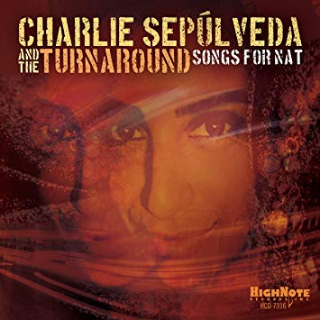 Cover of Songs for Nat by Charlie Sepúlveda and the Turnaround