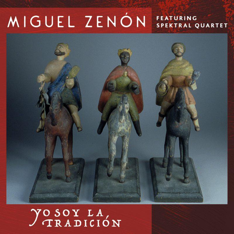 Cover of Miguel Zenón/Spektral Quartet album Yo Soy La Tradición