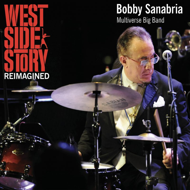 Cover of Bobby Sanabria Multiverse Big Band album West Side Story Reimagined
