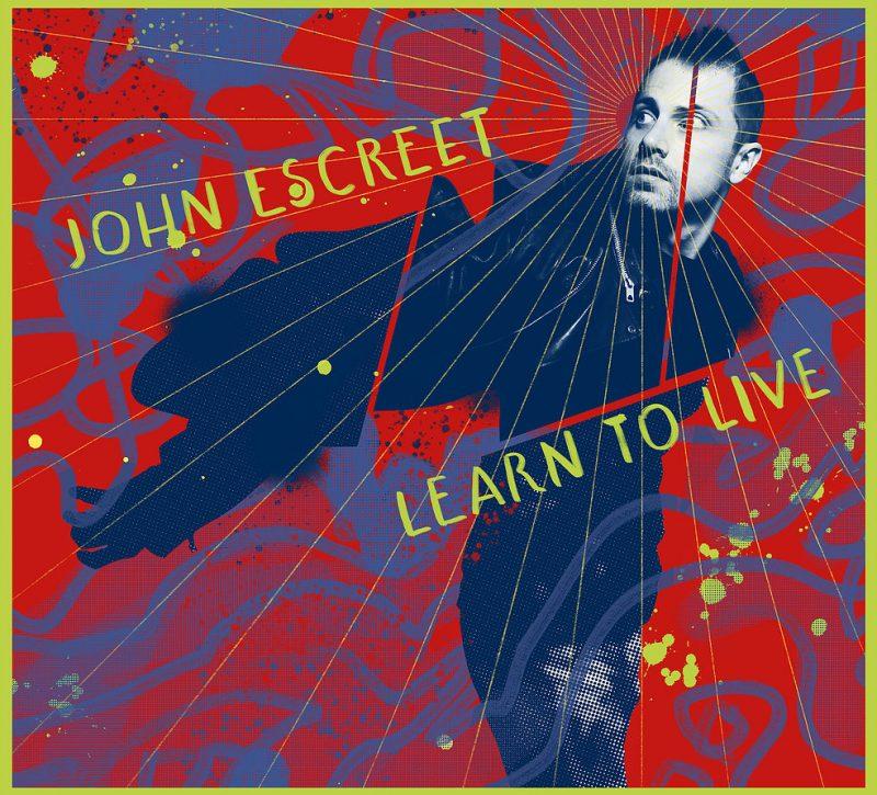 Cover of John Escreet album Learn to Live