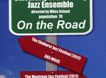 University of Kentucky Jazz Ensemble: On the Road (Mark)/University of Kentucky Mega-Sax Ensembles: Stinkin' 3.0 (Mark)