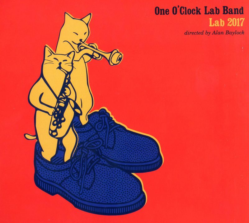 Cover of Lab 2017 by the University of North Texas One O'Clock Lab Band