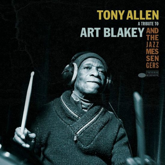 The cover of Tony Allen's <I>Tribute to Art Blakey and the Jazz Messengers</I>