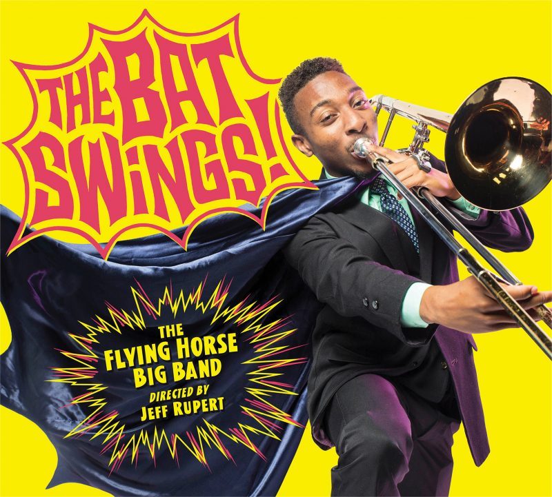 Cover of the UCF Flying Horse Big Band album The Bat Swings!