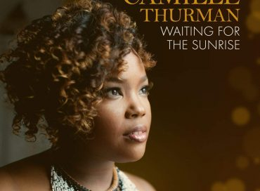 Camille Thurman: Waiting for the Sunrise (Chesky)