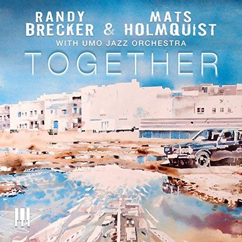Cover of Randy Brecker & Mats Holmquist album Together