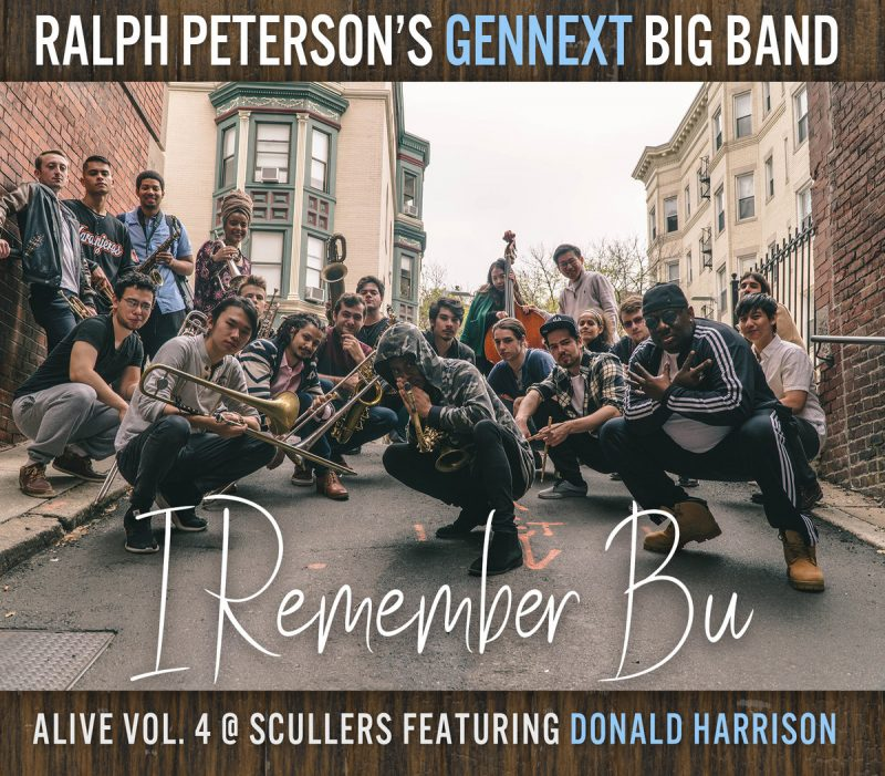 Cover of Ralph Peterson's GenNext Big Band album I Remember Bu