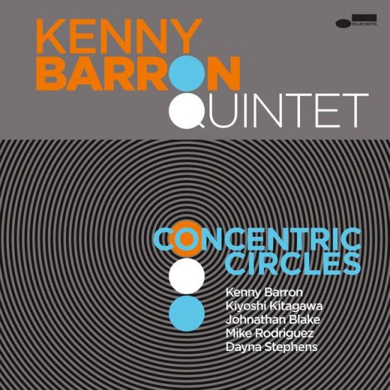 "Kenny Baron Quintet ""Concentric Circles"""