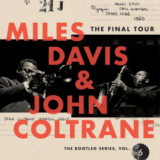 "Miles Davis & John Coltrane ""The Final Tour: The Bootleg Series, Vol. 6"""
