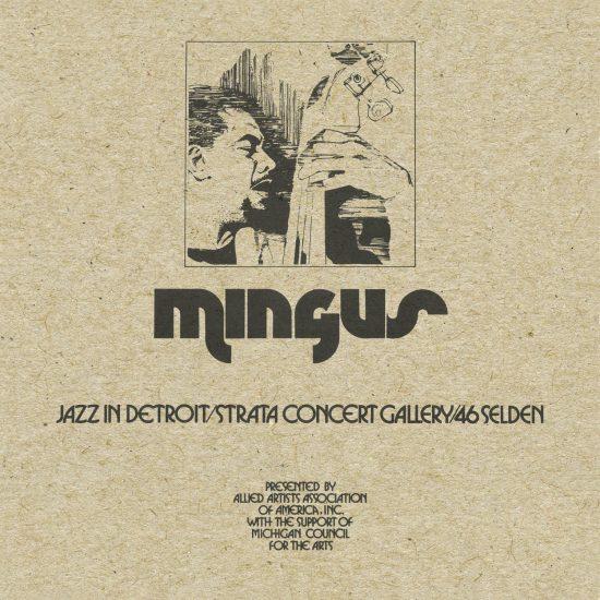"""Charles Mingus """"Jazz in Detroit/Strata Gallery/46 Selden"""""""
